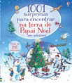 1001 surpresas para encontrar na terra do Papai Noel