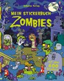 Mein Stickerbuch: Zombies