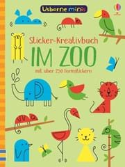 Usborne Minis - Sticker-Kreativbuch: Im Zoo
