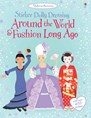 Around the world and fashion long ago