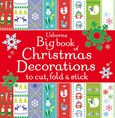Big book of Christmas decorations to cut, fold and stick
