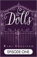 The Dolls - Episode One (Free ebook)