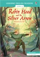Robin Hood and the Silver Arrow