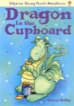 Dragon in the cupboard