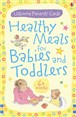 Healthy meals for babies and toddlers: 6+ months