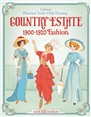 Country Estate: 1900 to 1920 fashion