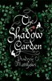 The Shadow Garden