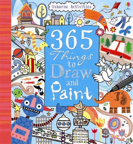 365 Things To Draw And Paint At Usborne Books At Home