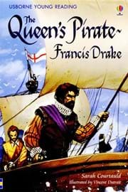 The Queen's Pirate - Francis Drake