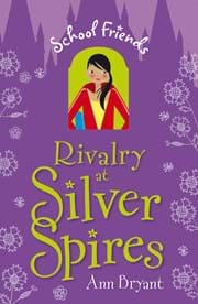 Rivalry at Silver Spires