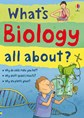 What's biology all about?