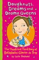 Doughnuts, dreams and drama queens