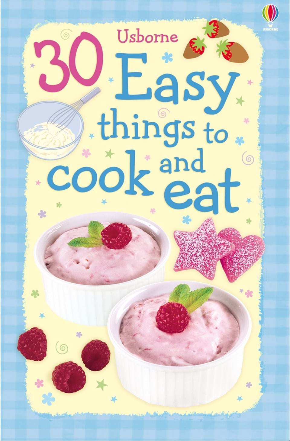 30 Easy Things To Cook And Eat At Usborne Books At Home