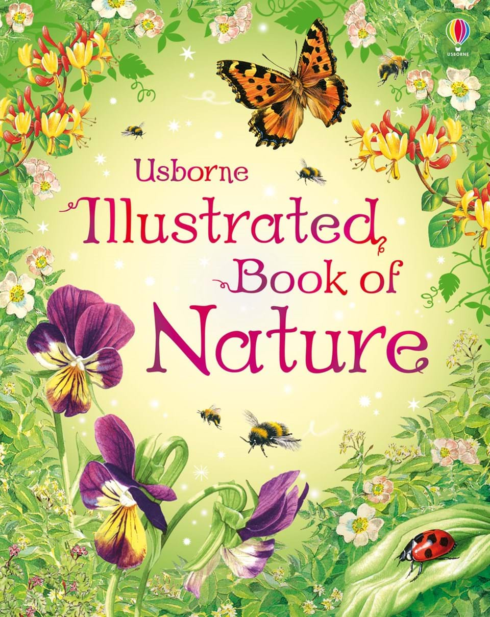"Illustrated Book Cover : ""illustrated book of nature at usborne children s books"