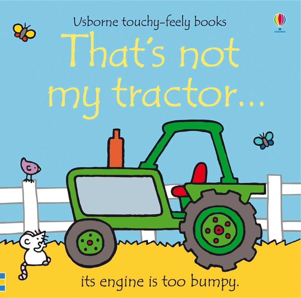 That S Not My Tractor At Usborne Children S Books