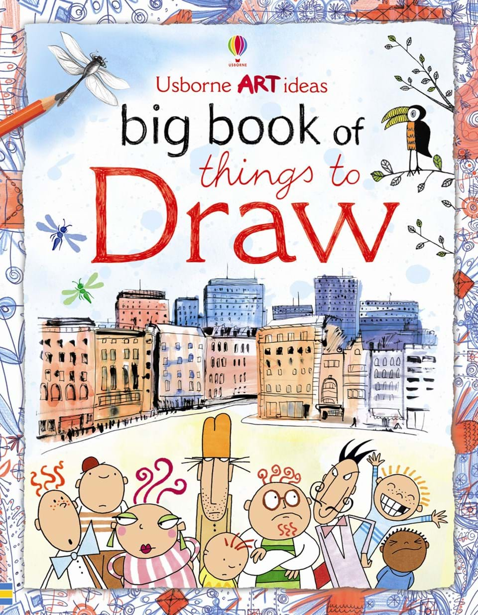 "Cover Page Of Drawing Book : ""big book of things to draw at usborne children s books"