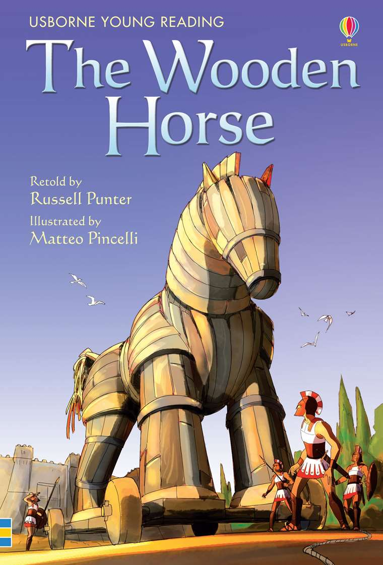 The Wooden Horse At Usborne Childrens Books