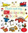 That's not my... big colouring book