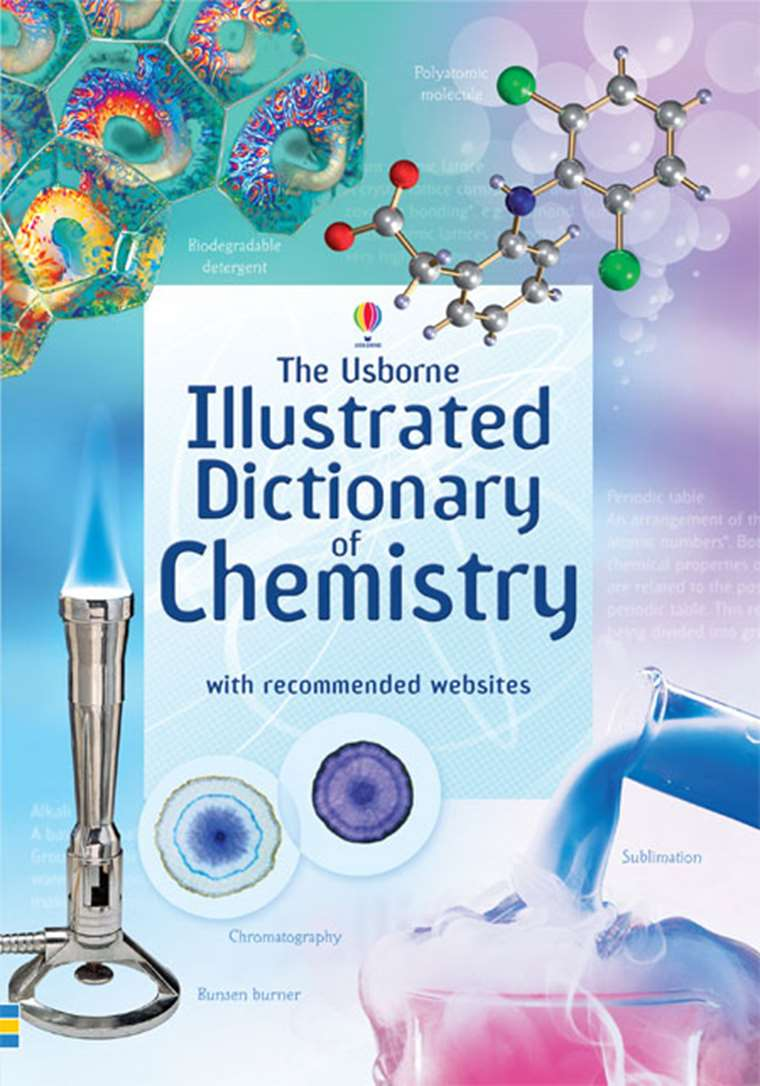 "Illustrated dictionary of chemistry"" at Usborne Children's Books"