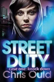 Street Duty Case One: Knock Down