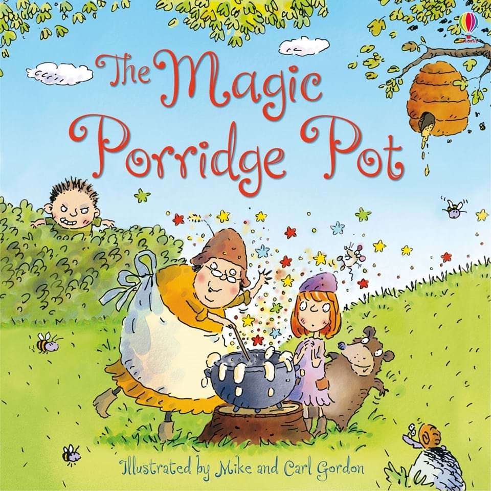 """the magic porridge pot When a girl does a good deed, she is rewarded with a magic pot which makes  tasty porridge on demand """" just what her hungry family needs."""