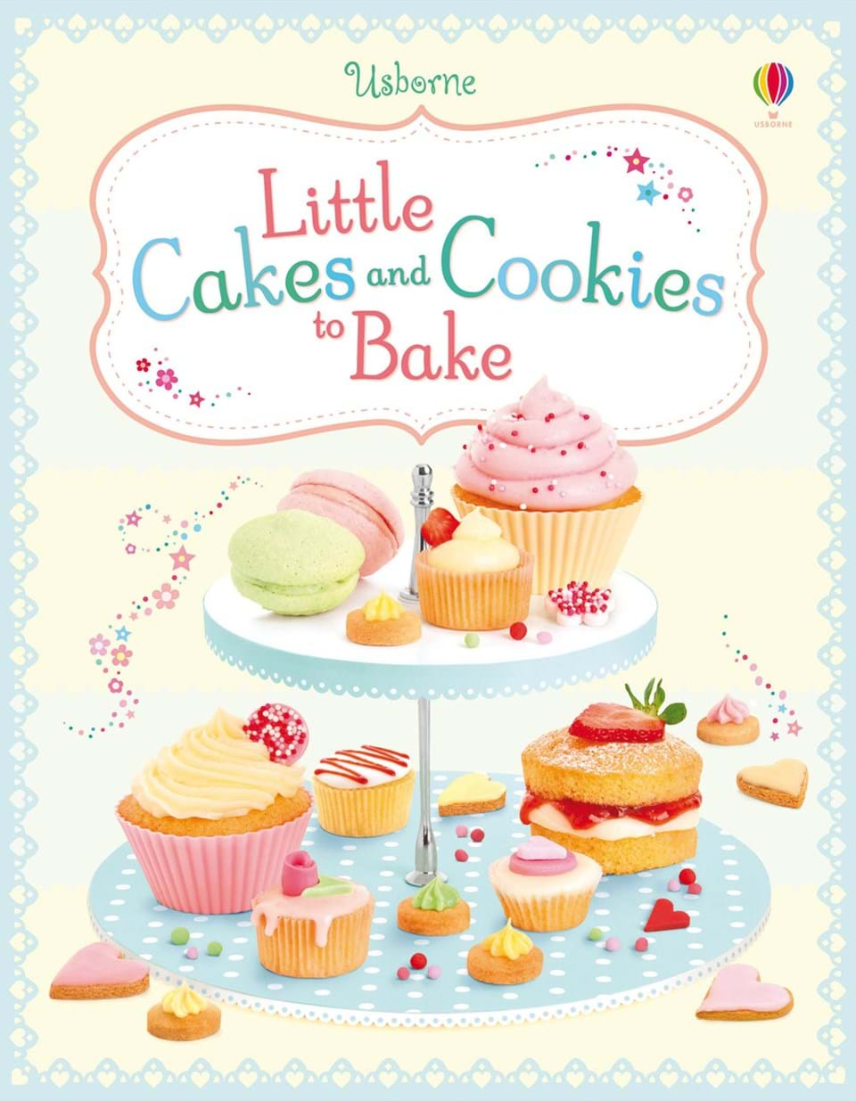 Little Cakes And Cookies To Bake At Usborne Children S Books