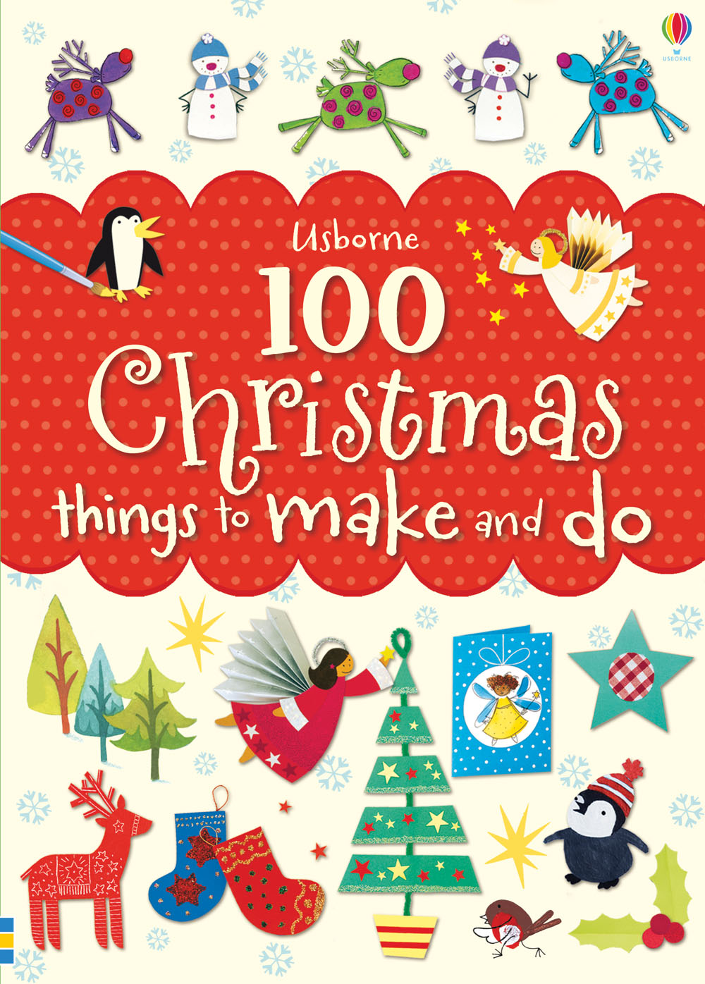 "100 Christmas things to make and do"" at Usborne Books at Home"