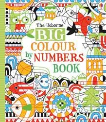 Big Colour By Numbers Book At Usborne Children S Books