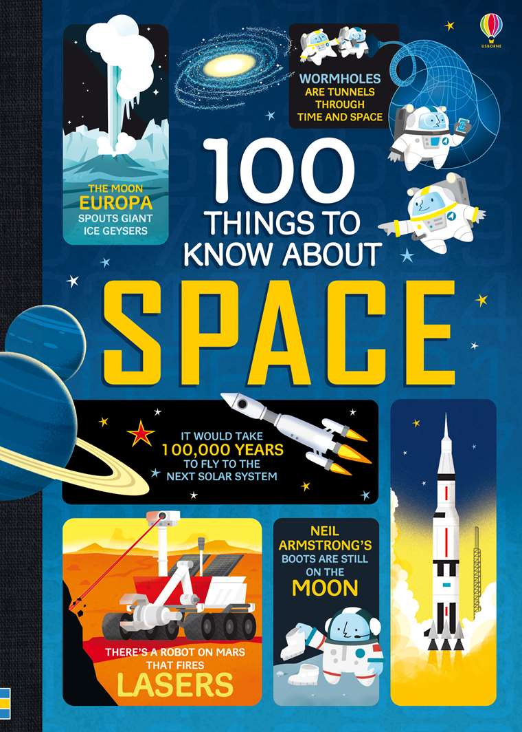 """100 things to know about space"""" at Usborne Children's Books"""
