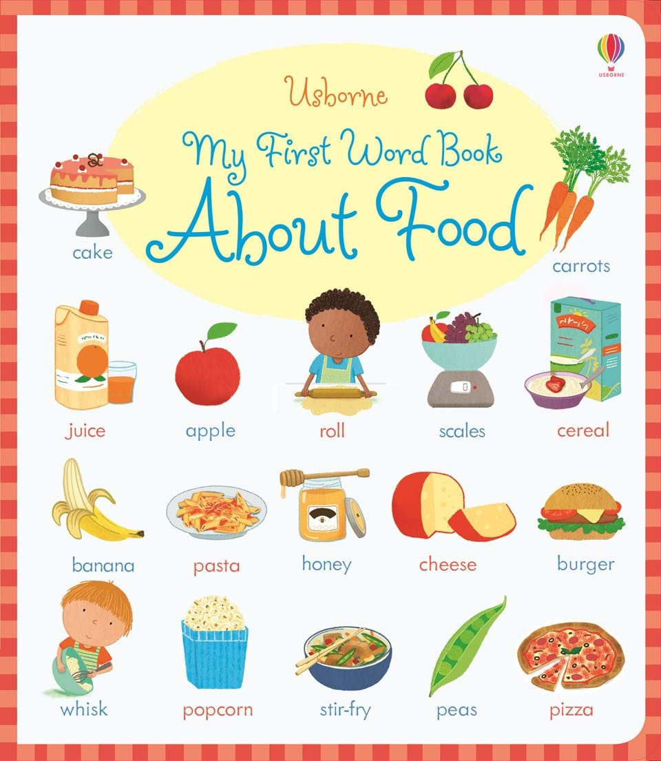 My First Word Book About Food At Usborne Books At Home