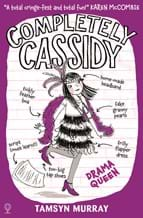 Completely Cassidy - Drama Queen