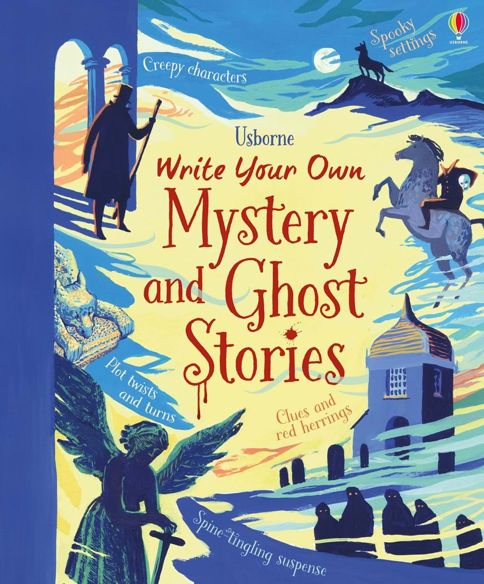 """""""Write Your Own Mystery And Ghost Stories"""" At Usborne"""