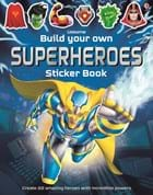 Build your own superheroes sticker book