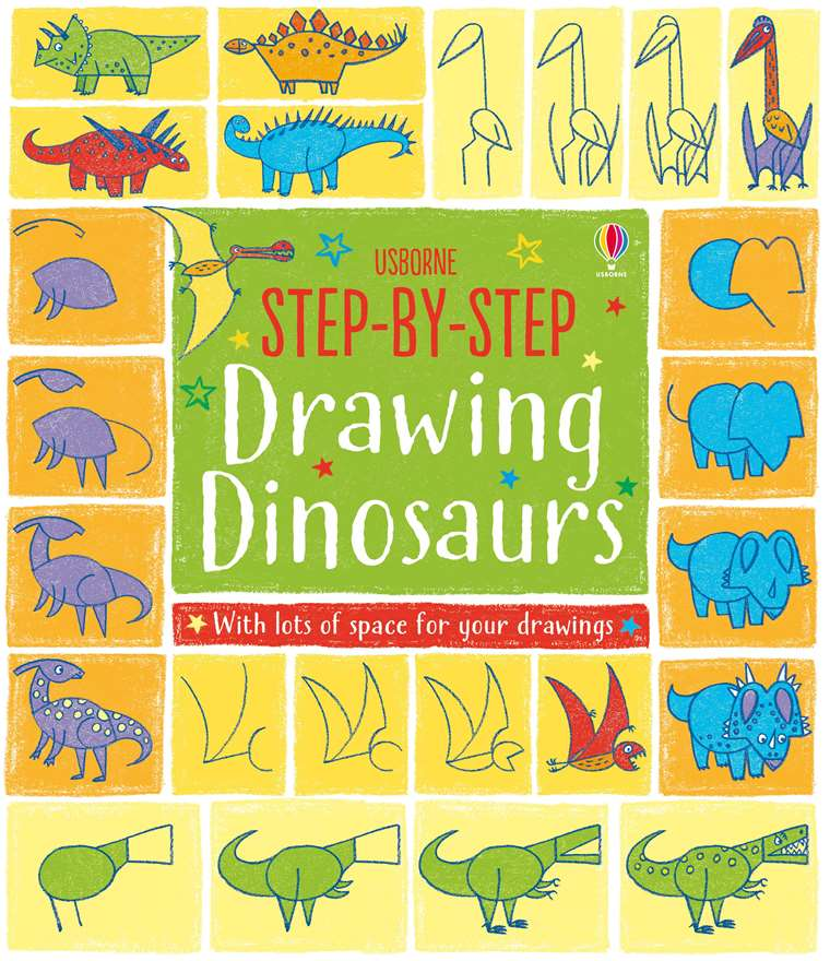 Step By Step Drawing Dinosaurs At Usborne Children S Books