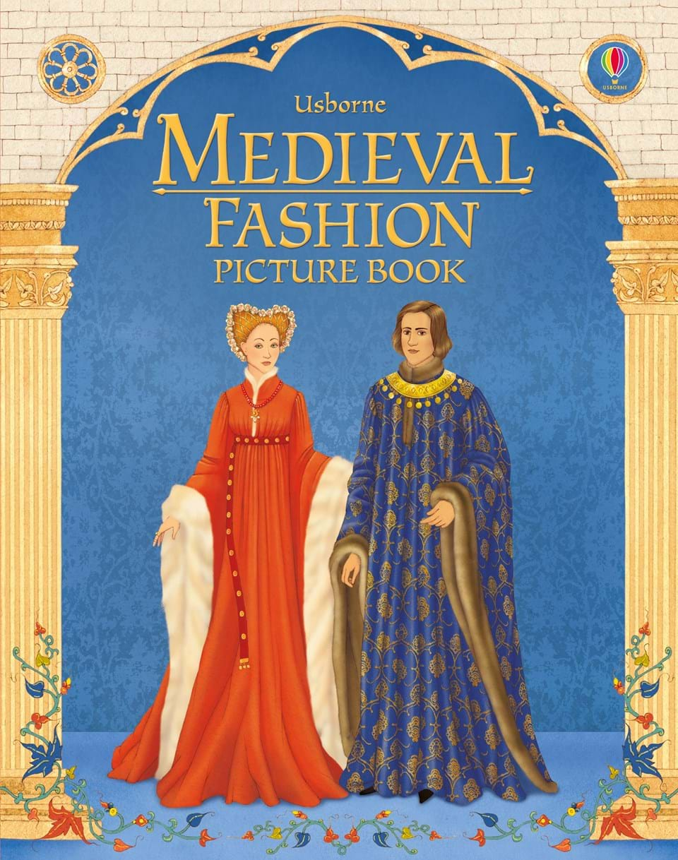 "Fashion Book Cover Queen ~ ""medieval fashion picture book at usborne books home"