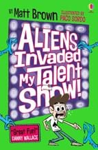 Aliens Invaded My Talent Show!