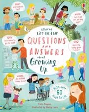 Lift-the-flap questions and answers about growing up