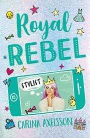 Royal Rebel: Stylist