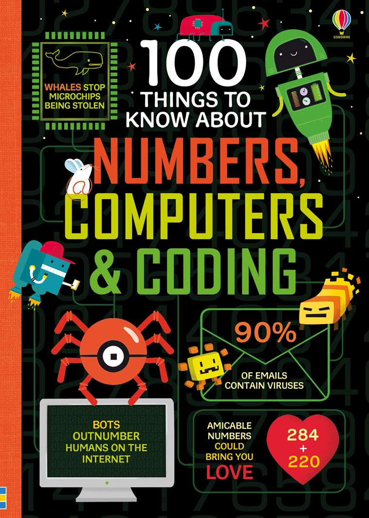 """100 things to know about numbers, computers and coding"""" at Usborne"""