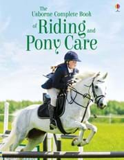 The complete book of riding and pony care