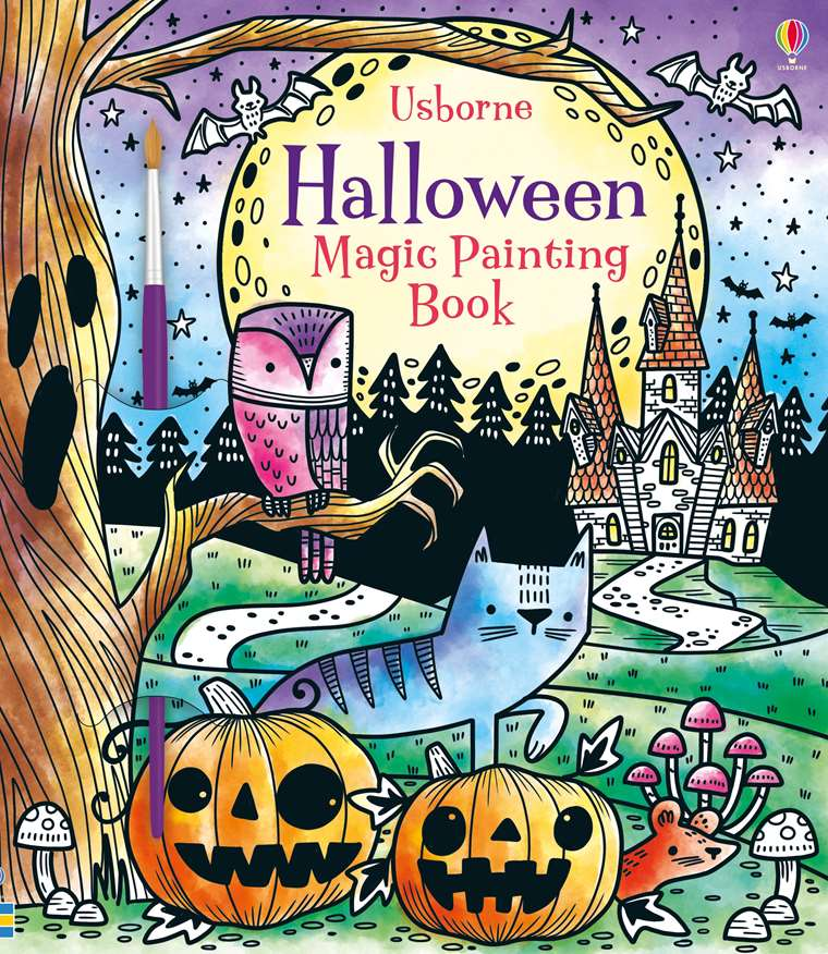 Halloween Of Halloween.Magic Painting Halloween At Usborne Children S Books