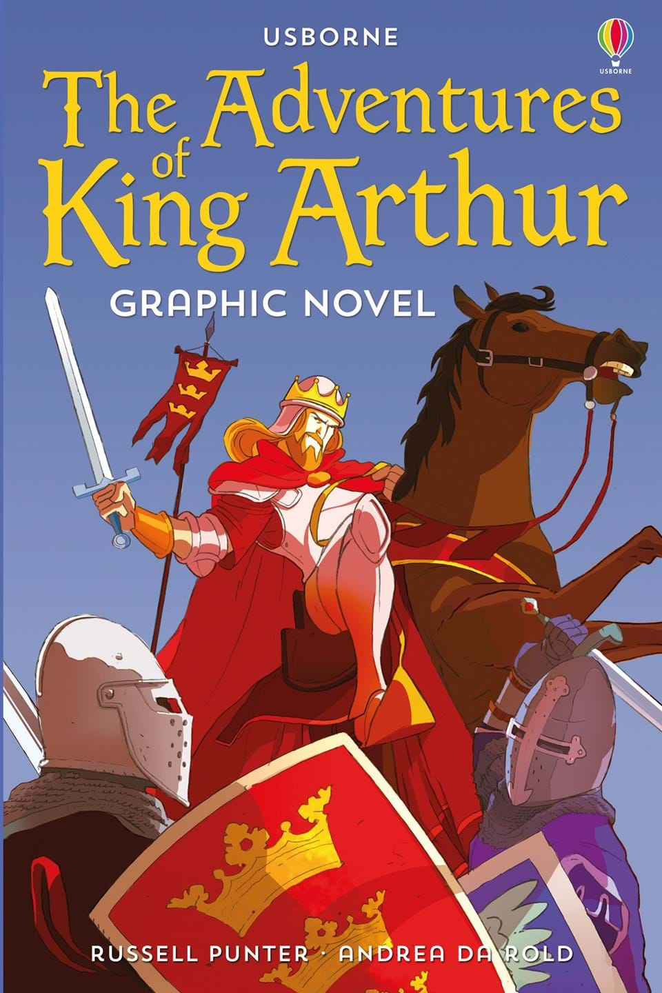 """""""The Adventures of King Arthur graphic novel"""" at Usborne Books at Home"""