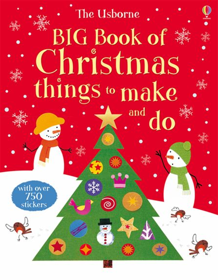big book of christmas things to make and do at usborne