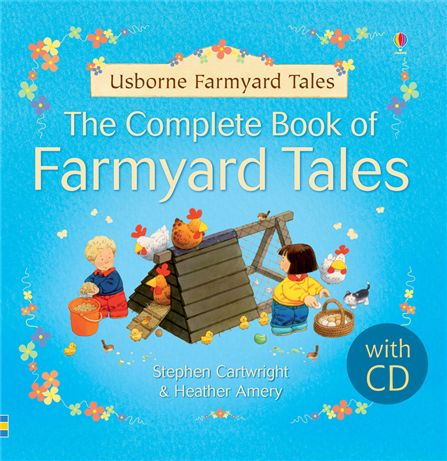 The complete book of Farmyard Tales with CD