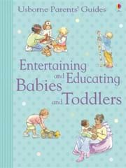 Entertaining and educating babies and toddlers