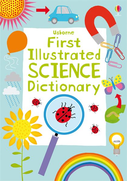 "First Illustrated Book Cover ~ ""first illustrated science dictionary at usborne children"