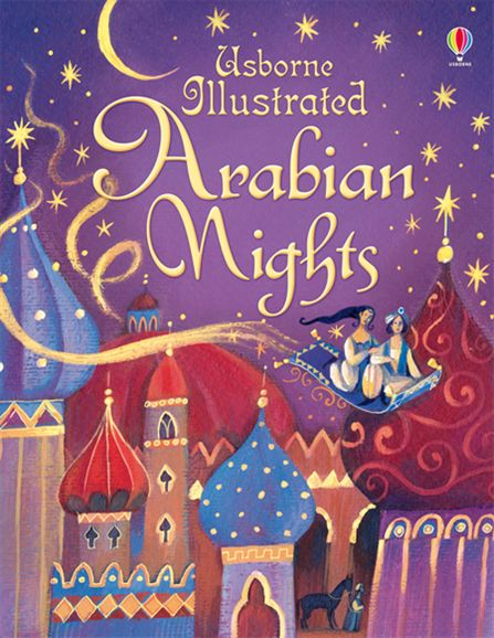 "Illustrated Book Cover Version : ""illustrated arabian nights at usborne children s books"