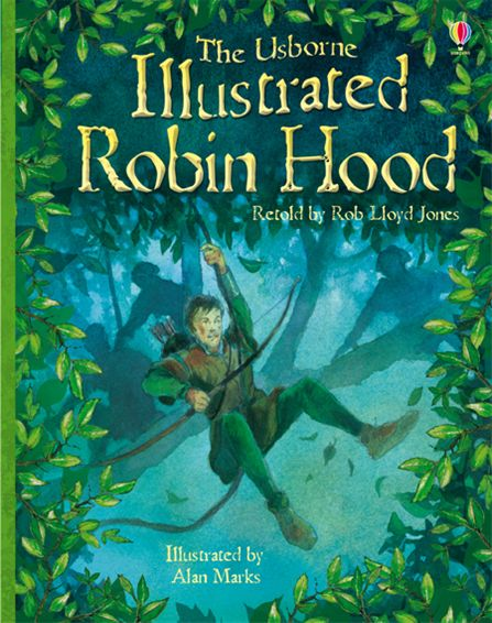 "Illustrated Book Cover Names : ""illustrated robin hood at usborne children s books"