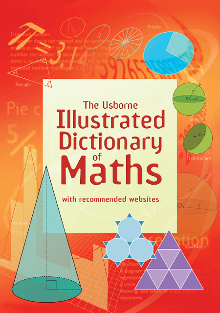 "Illustrated Book Cover Questions : ""illustrated dictionary of maths at usborne children s books"