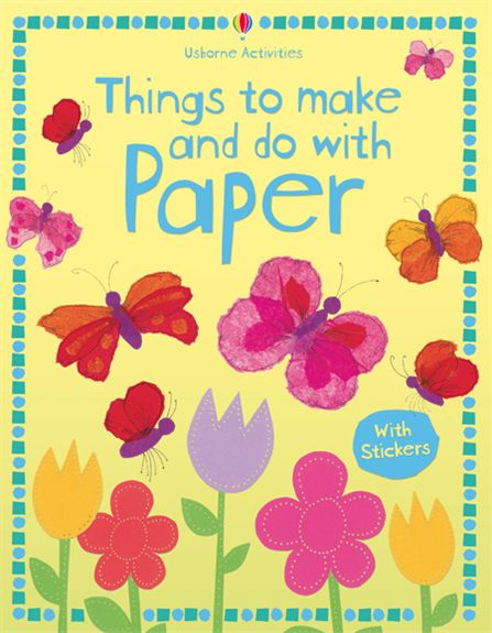 """Paper Things Book Cover ~ """"things to make and do with paper at usborne books home"""